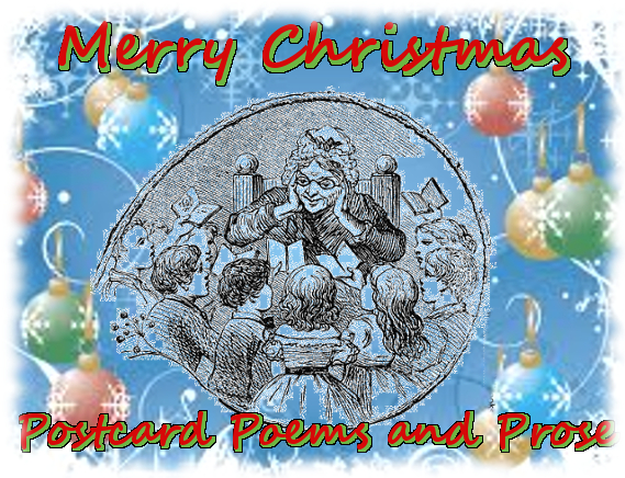 Merry Christmas from the editorial staff at Postcard Poems and Prose.